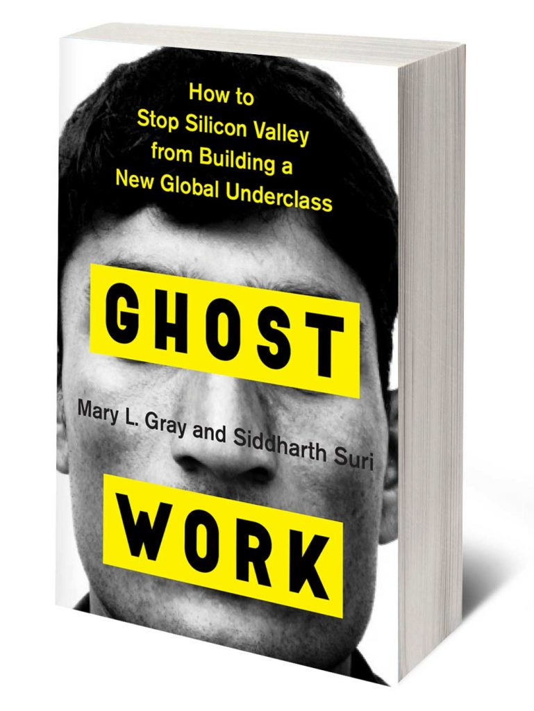 Ghost Work by Mary Gray and Siddharth Suri